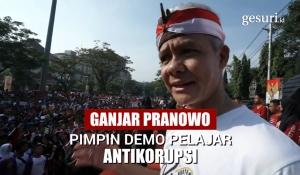 Ganjar Pranowo Pimpin Demo Hari Antikorupsi