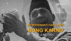 Memperingati Hari Lahir Bung Karno 6 Juni 1901