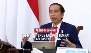 Presiden Jokowi Pastikan Terus Tambah Tempat Isolasi Pasien