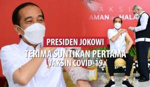 Presiden Jokowi Terima Suntikan Pertama Vaksin Covid-19