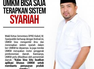 M. Syaripuddin: UMKM Bisa Saja Terapkan Sistem Syariah