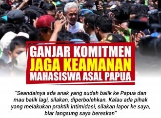 Ganjar Komitmen Jaga Keamanan Mahasiswa Asal Papua