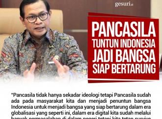 Pancasila tuntun Indonesia jadi bangsa siap bertarung.