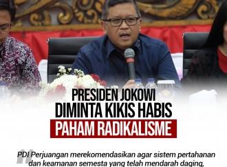 Presiden Jokowi Diminta Kikis Habis Paham Radikalisme