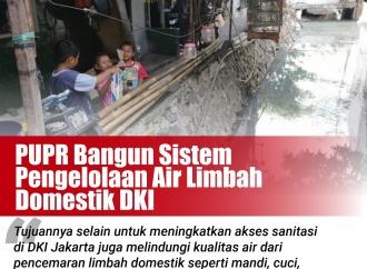 PUPR Bangun Sistem Pengelolaan Air Limbah Domestik DKI