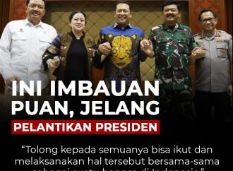 Ini Imbauan Puan, Jelang Pelantikan Presiden Jokowi