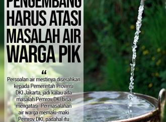 Pengembang Harus Atasi Masalah Air Warga PIK
