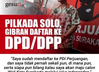 Pilkada Solo, Gibran Rakabuming Daftar ke DPD/DPP