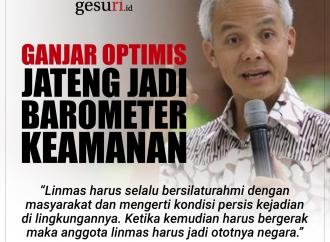 Ganjar Pranowo Optimis Jateng jadi Barometer Keamanan