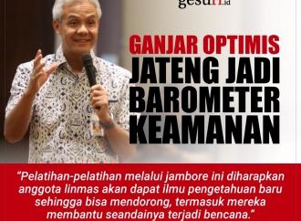 Ganjar Pranowo Optimis Jawa Tengah jadi Barometer Keamanan
