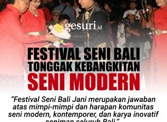 Festival Seni Bali adalah Kebangkitan Kesenian Modern