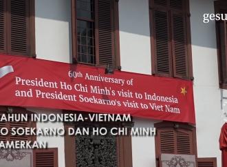 60 Tahun Hubungan Diplomatik Indonesia-Vietnam