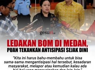 Ledakan Bom di Medan, Puan Maharani Tekankan Antisipasi Dini
