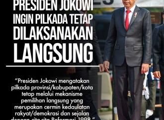 Presiden Jokowi Ingin Pilkada Tetap Dilaksanakan Langsung