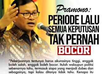 Pramono: Periode Lalu Semua Keputusan Tidak Pernah Bocor