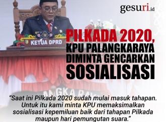 Pilkada 2020, KPU Palangkaraya Diminta Gencarkan Sosialisasi