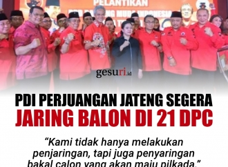 PDI Perjuangan Jateng Segera Jaring Bakal Calon di 21 DPC