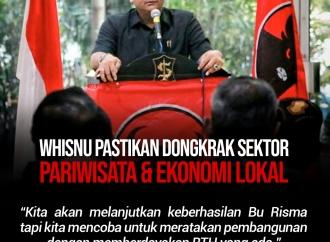 Whisnu Pastikan Dongkrak Sektor Pariwisata & Ekonomi Lokal
