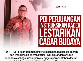 PDI Perjuangan Instruksikan Kader Lestarikan Cagar Budaya