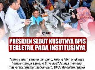Presiden Sebut Kusutnya BPJS Terletak pada Institusinya