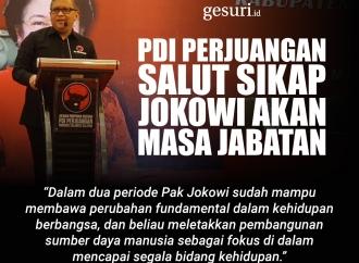 PDI Perjuangan Salut Sikap Jokowi tentang Masa Jabatan