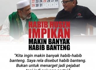 Habib Husen Impikan Makin Banyak Habib-Habib Banteng