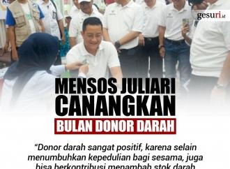 Mensos Juliari Batubara Canangkan Bulan Donor Darah
