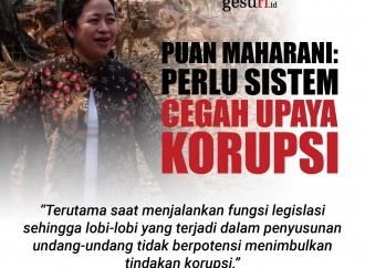 Puan Maharani Nilai Perlu Sistem Cegah Upaya Korupsi