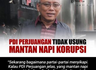 PDI Perjuangan Tegaskan Tidak Usung Mantan Napi Korupsi