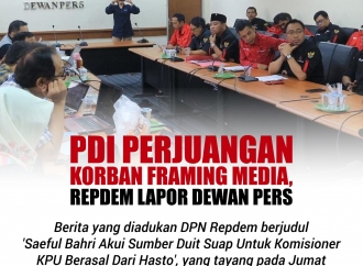 PDI Perjuangan Korban Framing Media, Repdem Lapor Dewan Pers