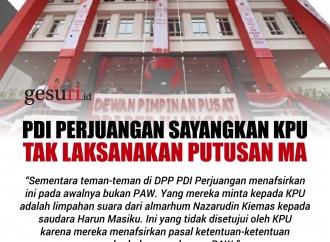 PDI Perjuangan Sayangkan KPU Tak Laksanakan Putusan MA