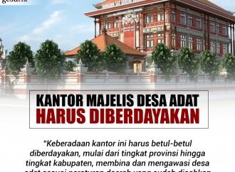 Kantor Majelis Desa Adat di Bali Harus Diberdayakan