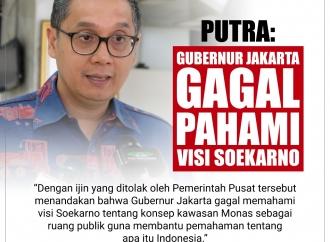 Putra: Gubernur Jakarta Gagal Pahami Visi Soekarno