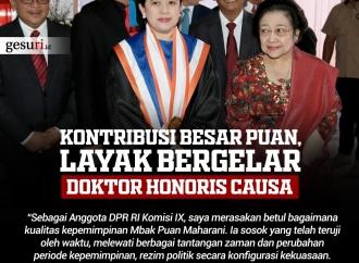 Kontribusi Besar Puan, Layak Bergelar Doktor Honoris Causa