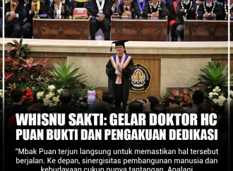 Whisnu Sakti: Gelar Doktor HC Puan Maharani Bukti Dedikasi