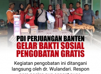 PDI Perjuangan Banten Gelar Bakti Sosial Pengobatan Gratis