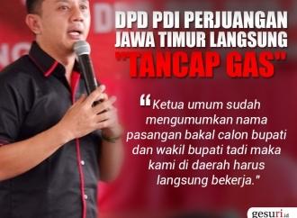 DPD Perjuangan Jawa Timur Langsung Tancap Gas