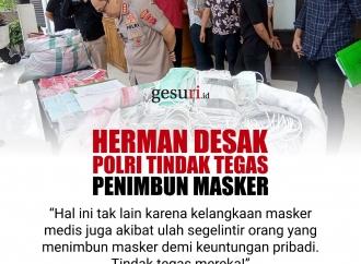 Herman Herry Desak Polri Tindak Tegas Penimbun Masker