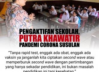 Pengaktifan Sekolah, Putra Khawatir Pandemi Corona Susulan