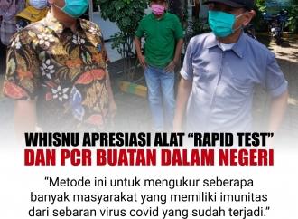 "Whisnu Apresiasi Alat ""Rapid Test"" & PCR Buatan Dalam Negeri"