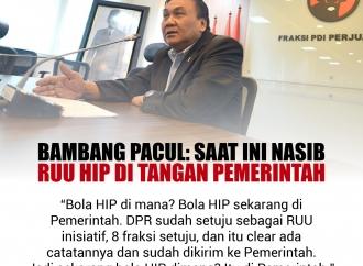Bambang Pacul: Saat ini Nasib RUU HIP di Tangan Pemerintah