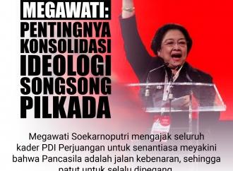 Megawati: Pentingnya Konsolidasi Ideologi Songsong Pilkada