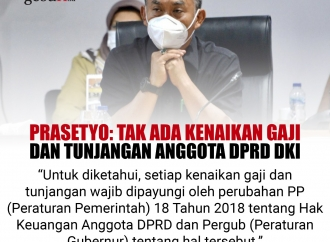 Prasetyo: Tak Ada Kenaikan Gaji dan Tunjangan DPRD DKI