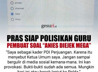 """Pras Siap Polisikan Guru Pembuat Soal """"Anies Diejek Mega"""""""