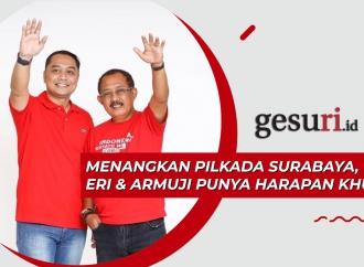 Menangkan Pilkada Surabaya, Eri-Armuji Punya Harapan Khusus