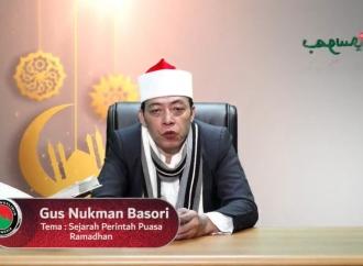 Gus Nukman Ungkap Sejarah Ibadah Puasa Ramadan