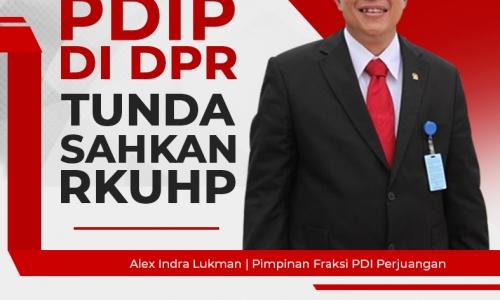 Fraksi PDI Perjuangan di DPR Tunda Sahkan RKUHP