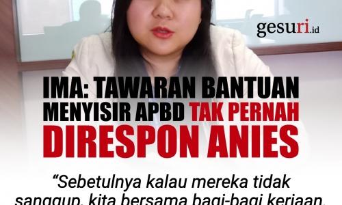 Ima: Tawaran Bantuan Menyisir APBD Tak Pernah Direspon Anies