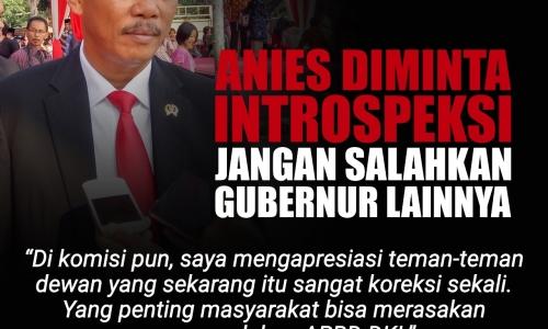 Anies Diminta Instropeksi Jangan Salahkan Gubernur Lainnya
