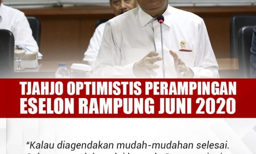 Tjahjo Optimistis Perampingan Eselon Rampung Juni 2020